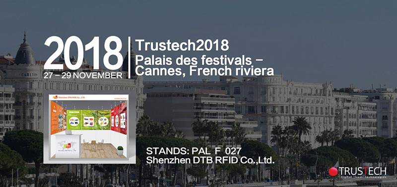 Welcome to Visit DTB RFID at TRUSTECH2018